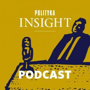 Gościnnie w TOK FM: Polityka Insight podcast