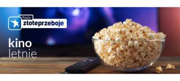 Kino letnie w Radiu Złote Przeboje