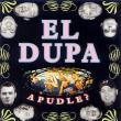 El Dupa — A Pudle?