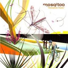 Mosqitoo — Mosqitoo Music