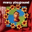 Marcy Playground — MARCY PLAYGROUND