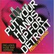 Fedde Le Grand — SP: PUT YOUR HAND UP FOR DETROIT
