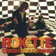 Roxette — CRASH! BOOM! BANG!