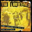 The Libertines — EP: DON'T LOOK BACK INTO THE SUN/DEATH ON THE STRAIRS