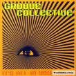 Groove Collective — IT'S ALL IN YOUR MIND