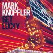 Mark Knopfler — GET LUCKY