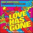 Dave Armstrong — SP: LOVE HAS GONE