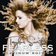 Taylor Swift — FEARLESS [PLATINUM EDITION]