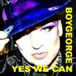 Boy George — Yes We Can