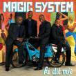 Magic System — Ki Dit Mie