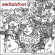Switchfoot — Oh! Gravity
