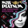 Miss Platnum — The Sweetest Hangover