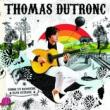 Thomas Dutronc — Comme Un Manouche Sans Guitare