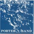 Porter Band — Helicopters