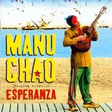 Manu Chao — PROXIMA ESTACION...ESPERANZA