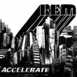 R.E.M. — ACCELERATE