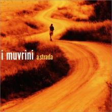 I Muvrini — A STRADA