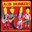 Acid Drinkers — The State Of Mind Report