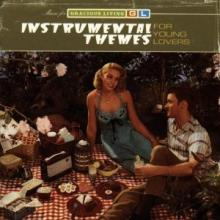 Bill Pursell — Instrumental Themes For Young Lovers (Music For Gracious Living Volume 2)