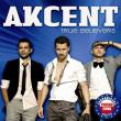 Akcent — True Believers