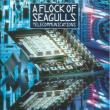 A Flock Of Seagulls — Telecommunications