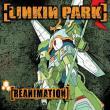Linkin Park — Reanimation