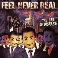 Feel Never Real — A Taste of Truth