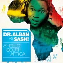 Dr. Alban — Hello South Africa