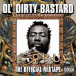 Ol' Dirty Bastard — Osirus The Official Mixtape