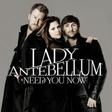 Lady Antebellum — Need You Now