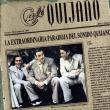 Cafe Quijano — La Extraordinaria Paradoja del Sonido Quijano