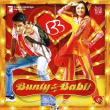 Bunty I Babli (Bunty Aur Babli) — Muzyka z Bollywood