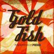 Goldfish — Perceptions Of Pacha