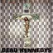 Dead Kennedys — IN GOD WE TRUST, INC [EP]