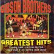 Gibson Brothers — greatest hits