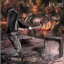 Bajzel — Mała Wulgaria