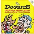 Dogbite — Ugryzł Mnie Pies