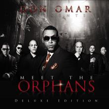 Don Omar — Meet the Orphans
