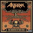 Anthrax — The Greater Of Two Evils