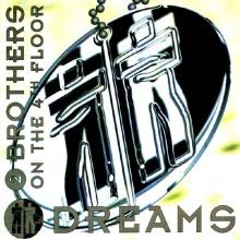2 Brothers On The 4th Floor — Dreams