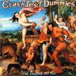 Crash Test Dummies — GOD SHUFFLED HIS FEET