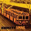 Komety — Luminal