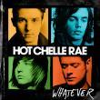 Hot Chelle Rae — Whatever