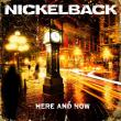 Nickelback — Here And Now
