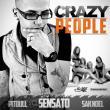 Sensato — SP: Crazy People