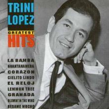 Trini Lopez — Greatest Hits