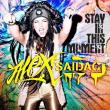 Alex Saidac — SP: STAY IN THIS MOMENT