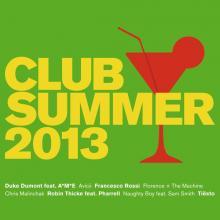 Kamaliya — CLUB SUMMER 2013