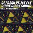 Dj Fresh Vs. Jay Fay —