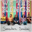 We The Kings — Somewhere Somehow